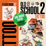 Old School #2 Flash Book